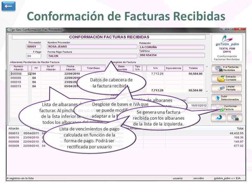 Conformación de Facturas Recibidas Selección de albaranes de compra pendientes de facturar.