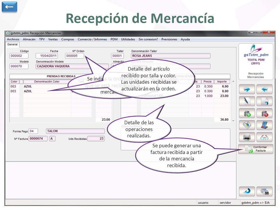Recepción de Mercancía Se indica la orden de la que se está recibiendo la mercancía.