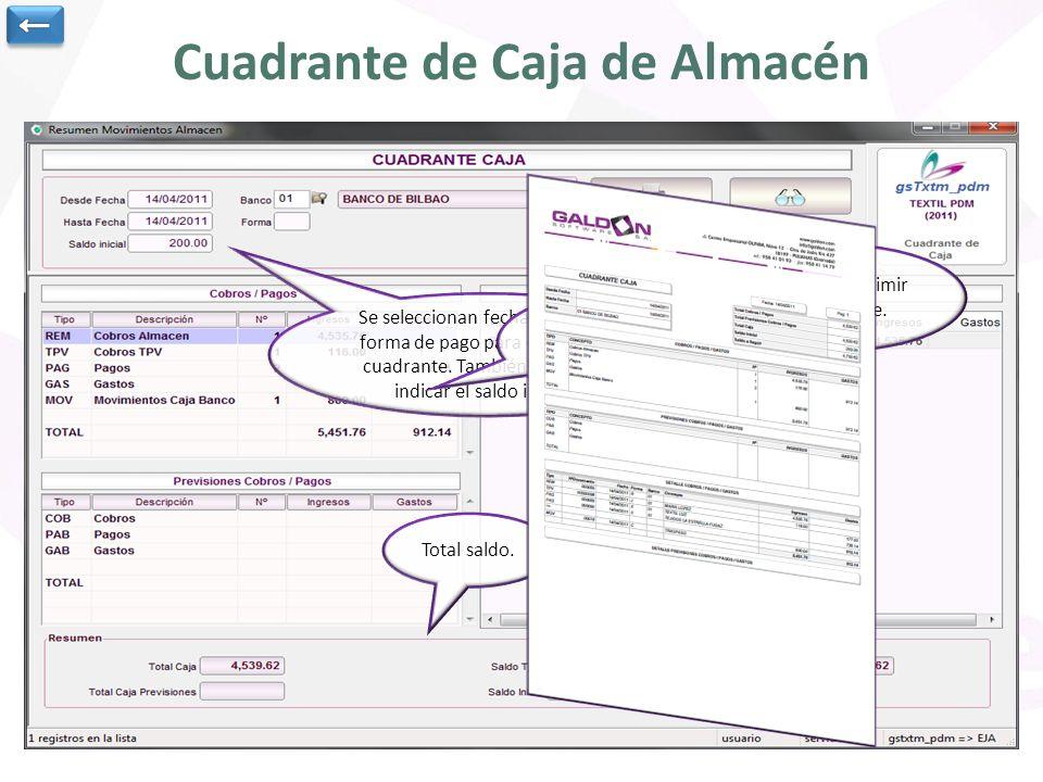 Cuadrante de Caja de Almacén Se seleccionan fechas, banco y forma de pago para obtener el cuadrante.