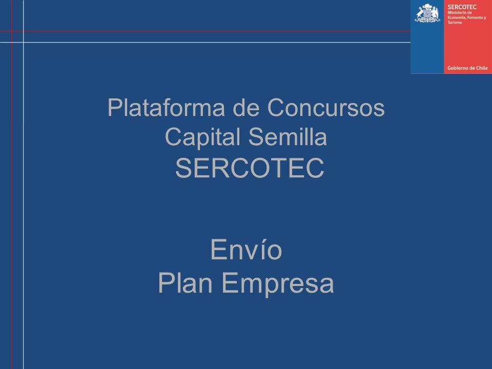 Plataforma de Concursos Capital Semilla SERCOTEC Envío Plan Empresa