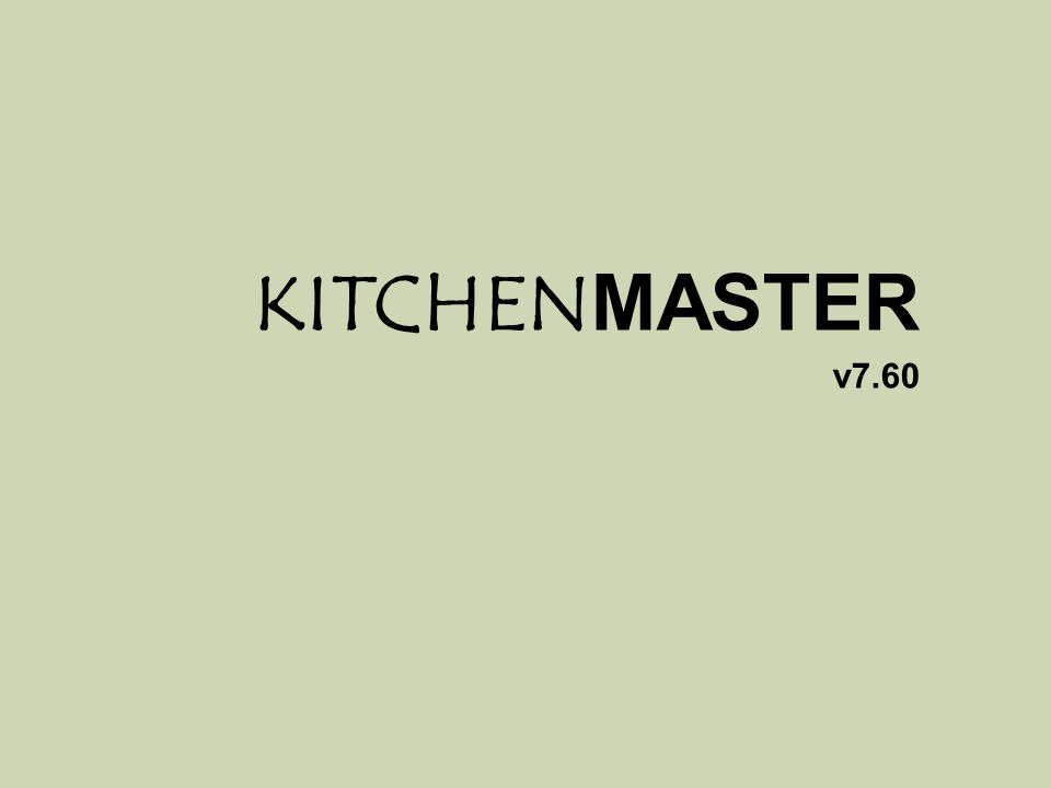 1/22 KITCHENMASTER v7.60
