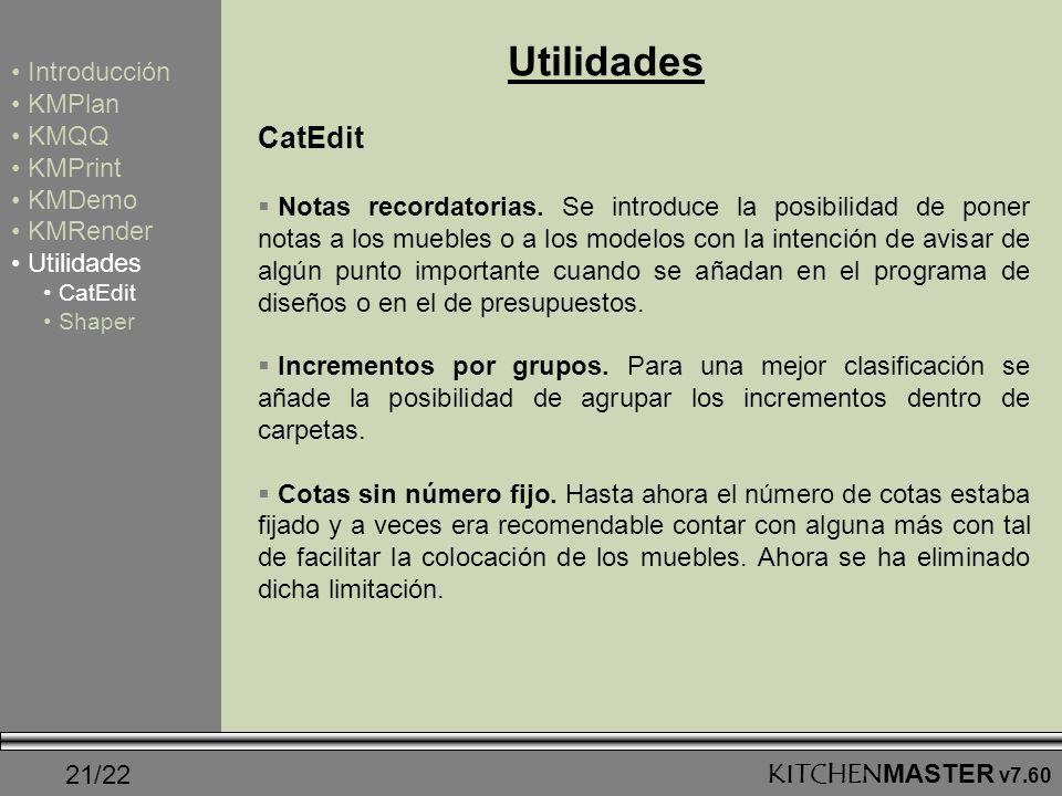 21/22 Utilidades CatEdit Notas recordatorias. Se introduce la posibilidad de poner notas a los muebles o a los modelos con la intención de avisar de a