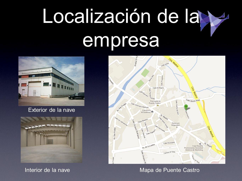 Localización de la empresa Mapa de Puente Castro Exterior de la nave Interior de la nave