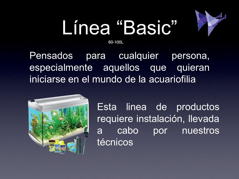 Línea Basic Pensados para cualquier persona, especialmente aquellos que quieran iniciarse en el mundo de la acuariofilia Esta linea de productos requi