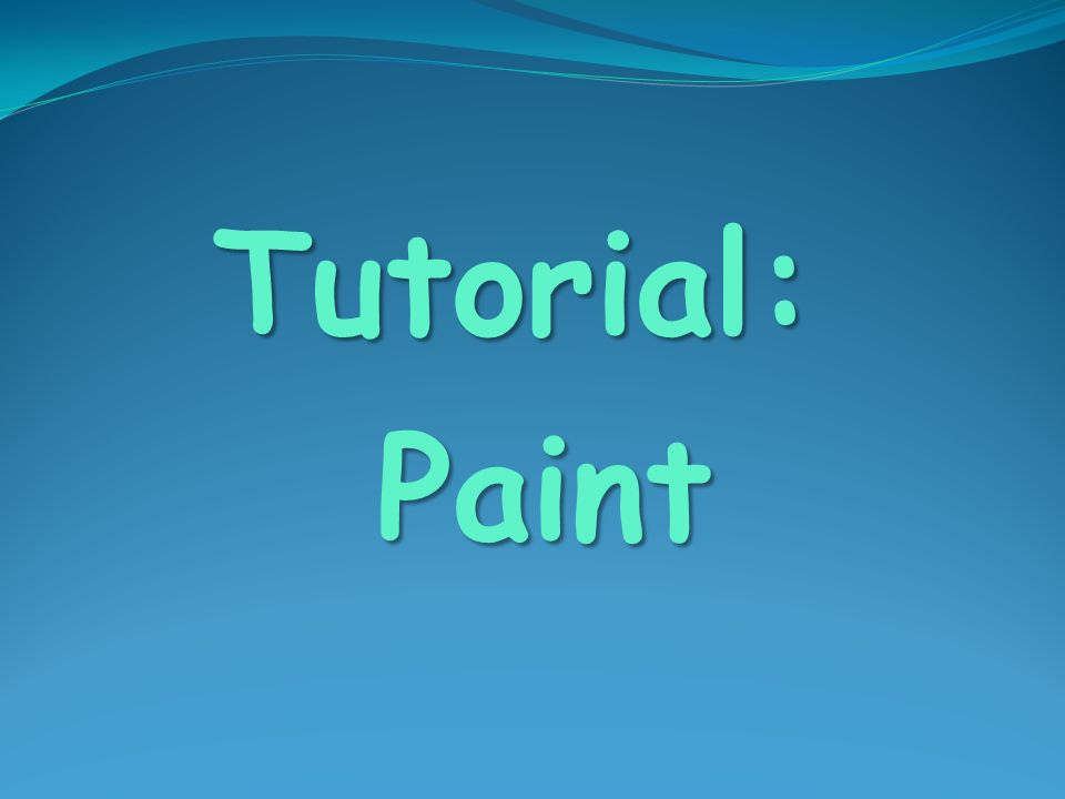 Tutorial: Paint Paint