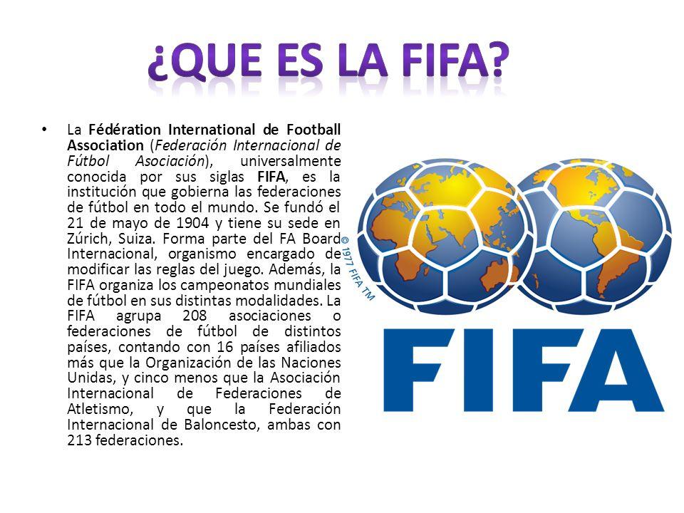 La Fédération International de Football Association (Federación Internacional de Fútbol Asociación), universalmente conocida por sus siglas FIFA, es l