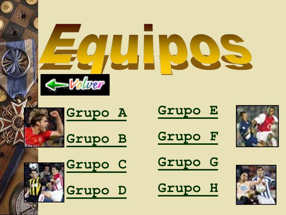 Grupo A Grupo B Grupo C Grupo D Grupo E Grupo F Grupo G Grupo H