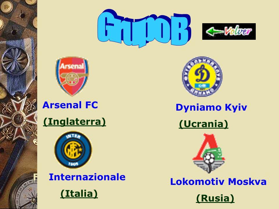 Arsenal FC (Inglaterra) FC Dyniamo Kyiv (Ucrania) FC Internazionale (Italia) FC Lokomotiv Moskva (Rusia)