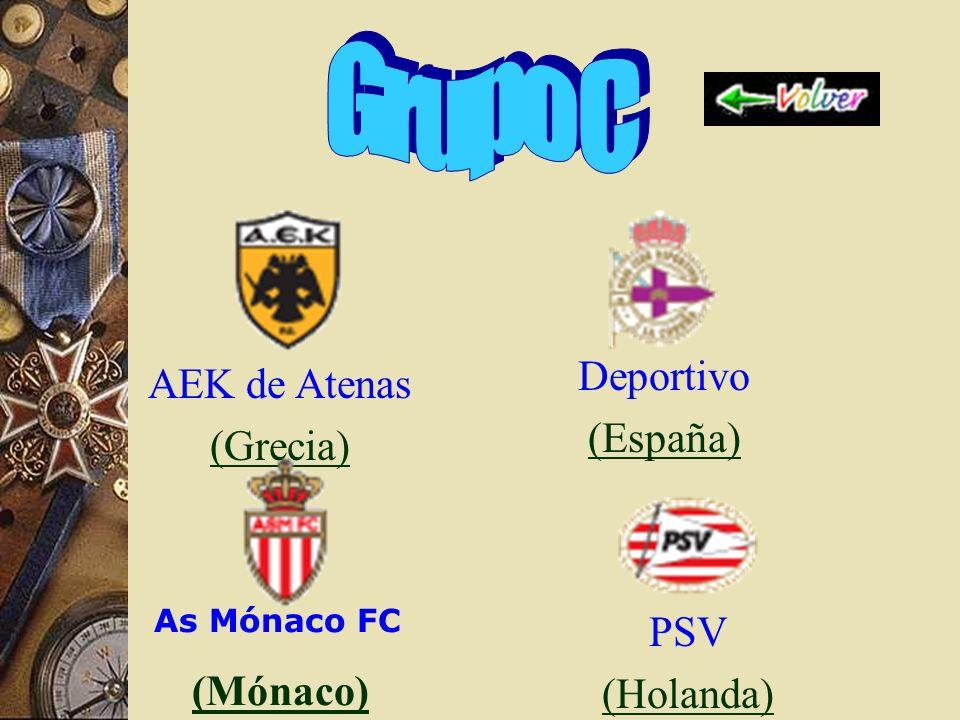 Deportivo (España) AEK de Atenas (Grecia) As Mónaco FC (Mónaco) PSV (Holanda)