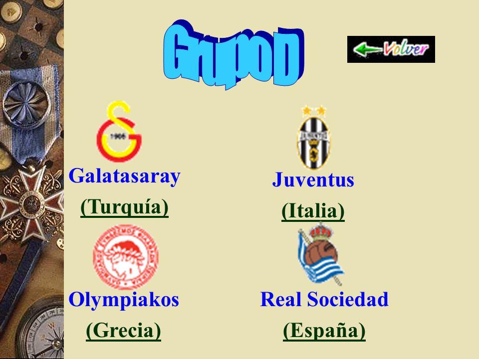 Galatasaray (Turquía) Juventus (Italia) Olympiakos (Grecia) Real Sociedad (España)