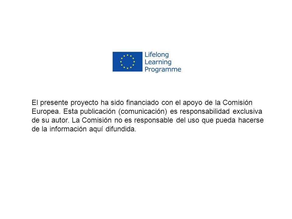 El presente proyecto ha sido financiado con el apoyo de la Comisión Europea. Esta publicación (comunicación) es responsabilidad exclusiva de su autor.