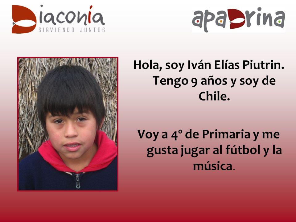 Hola, soy Iván Elías Piutrin.Tengo 9 años y soy de Chile.