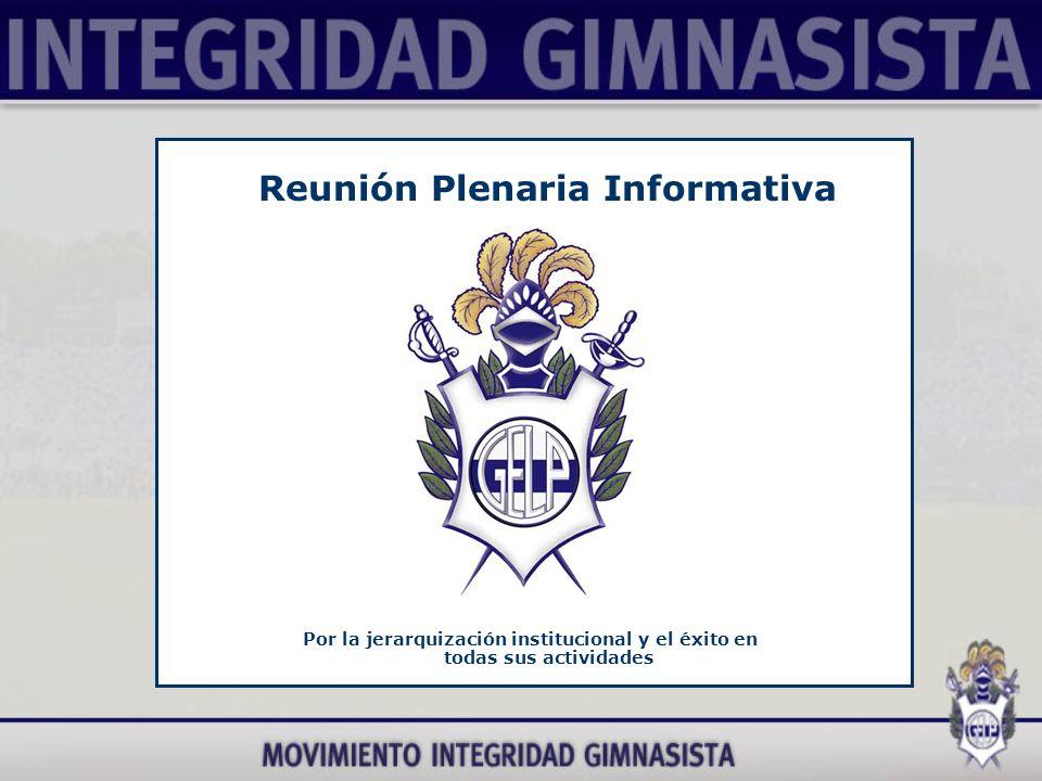 Por la jerarquización institucional y el éxito en todas sus actividades Reunión Plenaria Informativa