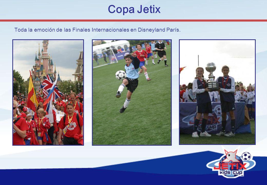 Copa Jetix Toda la emoción de las Finales Internacionales en Disneyland París.
