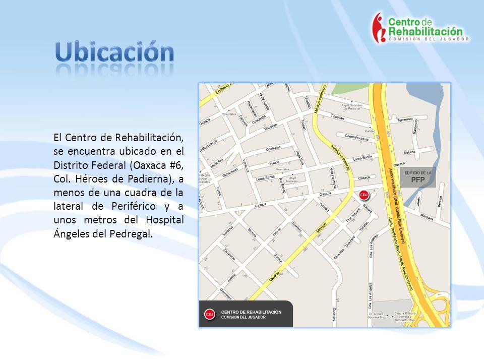 El Centro de Rehabilitación, se encuentra ubicado en el Distrito Federal (Oaxaca #6, Col. Héroes de Padierna), a menos de una cuadra de la lateral de