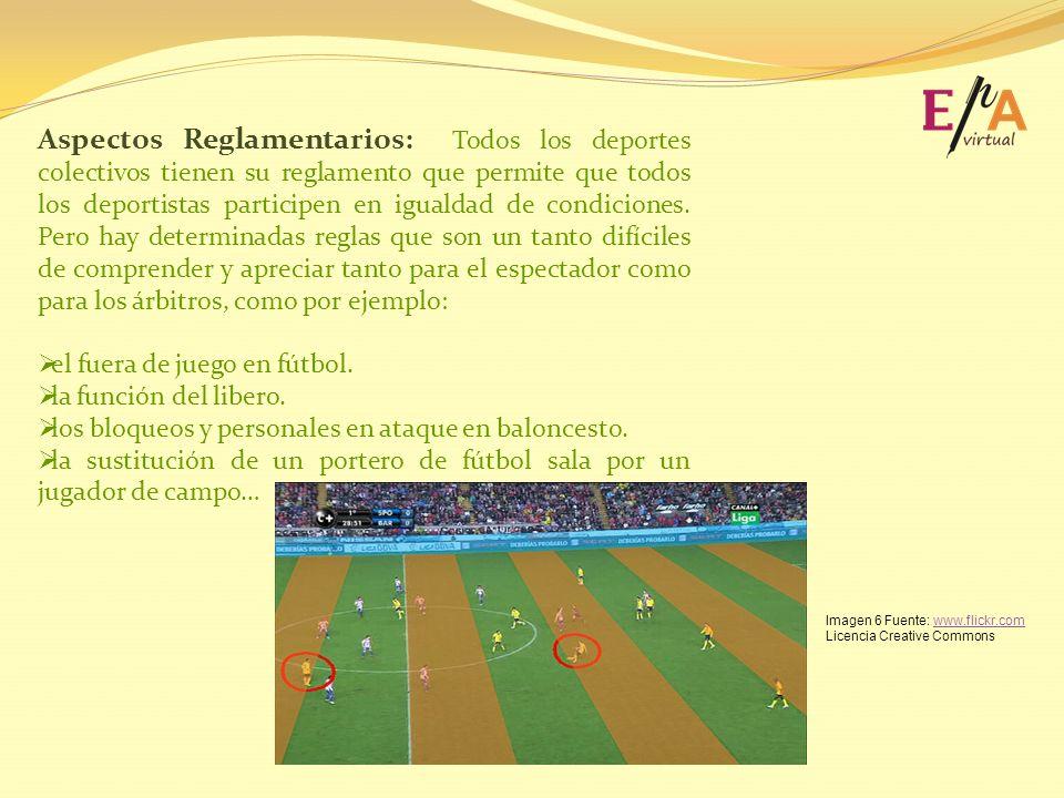 Aspectos Reglamentarios: Todos los deportes colectivos tienen su reglamento que permite que todos los deportistas participen en igualdad de condicione