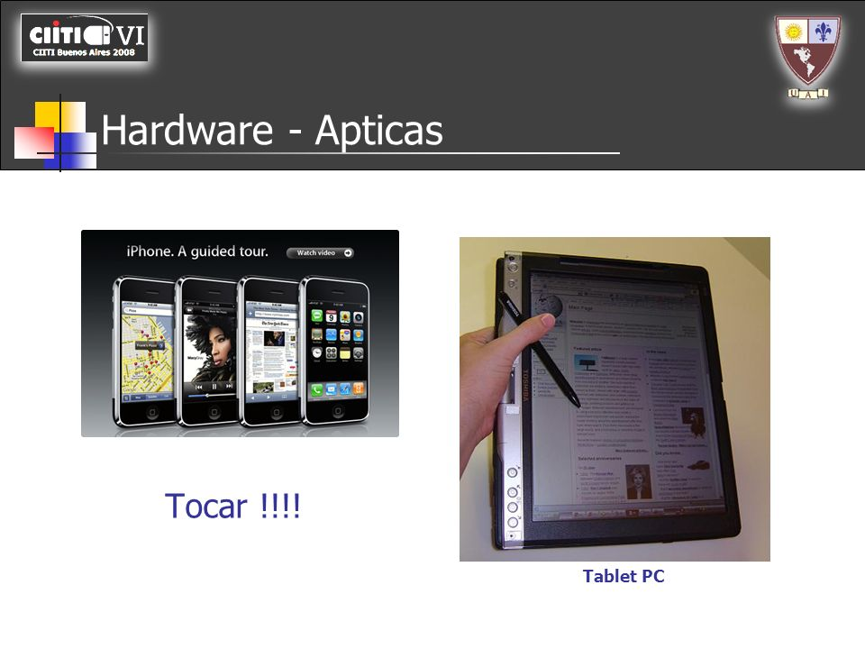 Hardware - Apticas Tocar !!!! Tablet PC