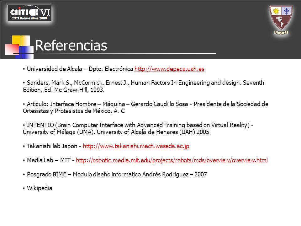 Universidad de Alcala – Dpto. Electrónica http://www.depeca.uah.eshttp://www.depeca.uah.es Sanders, Mark S., McCormick, Ernest J., Human Factors In En
