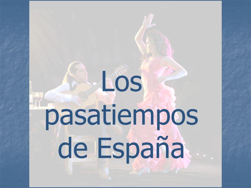 Los pasatiempos de España
