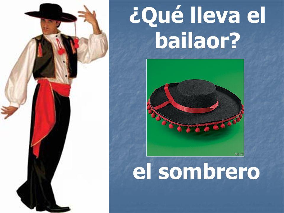 ¿Qué lleva el bailaor? el sombrero