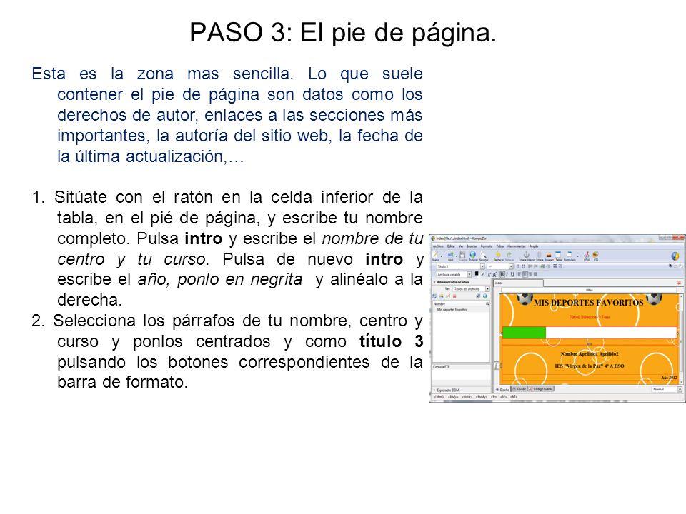 PASO 3: El pie de página. Esta es la zona mas sencilla. Lo que suele contener el pie de página son datos como los derechos de autor, enlaces a las sec