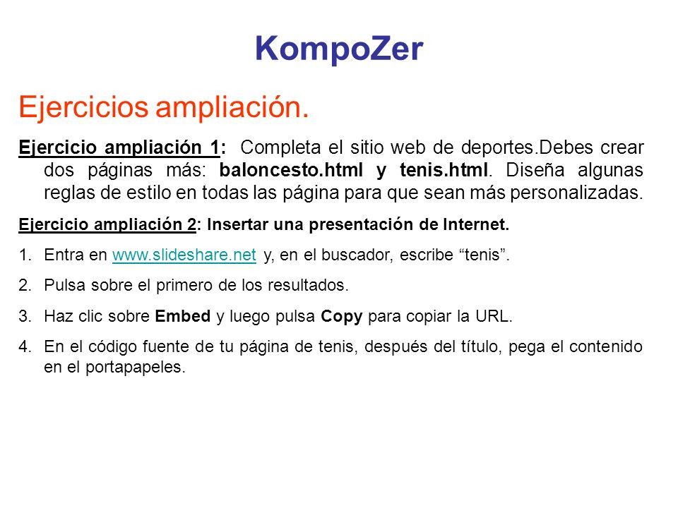 KompoZer Ejercicios ampliación. Ejercicio ampliación 1: Completa el sitio web de deportes.Debes crear dos páginas más: baloncesto.html y tenis.html. D