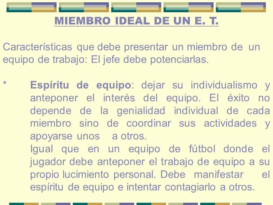 MIEMBRO IDEAL DE UN E.T.