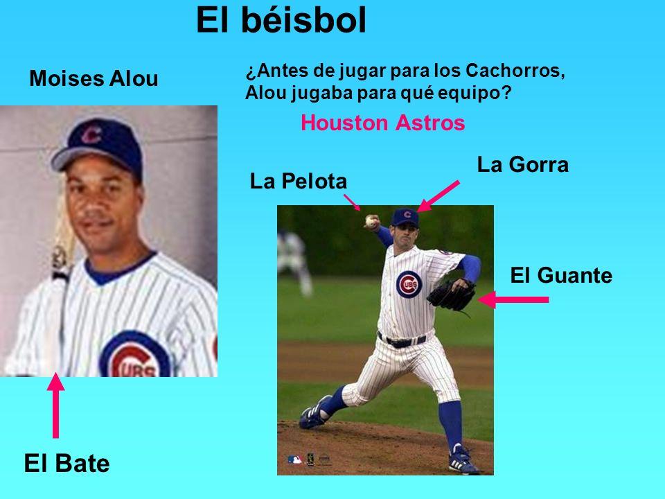 Houston Astros El béisbol Moises Alou ¿Antes de jugar para los Cachorros, Alou jugaba para qué equipo? El Bate La Pelota El Guante La Gorra