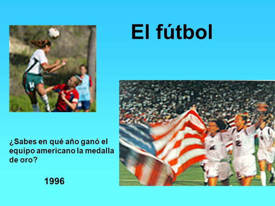 El fútbol ¿Sabes en qué año ganó el equipo americano la medalla de oro? 1996