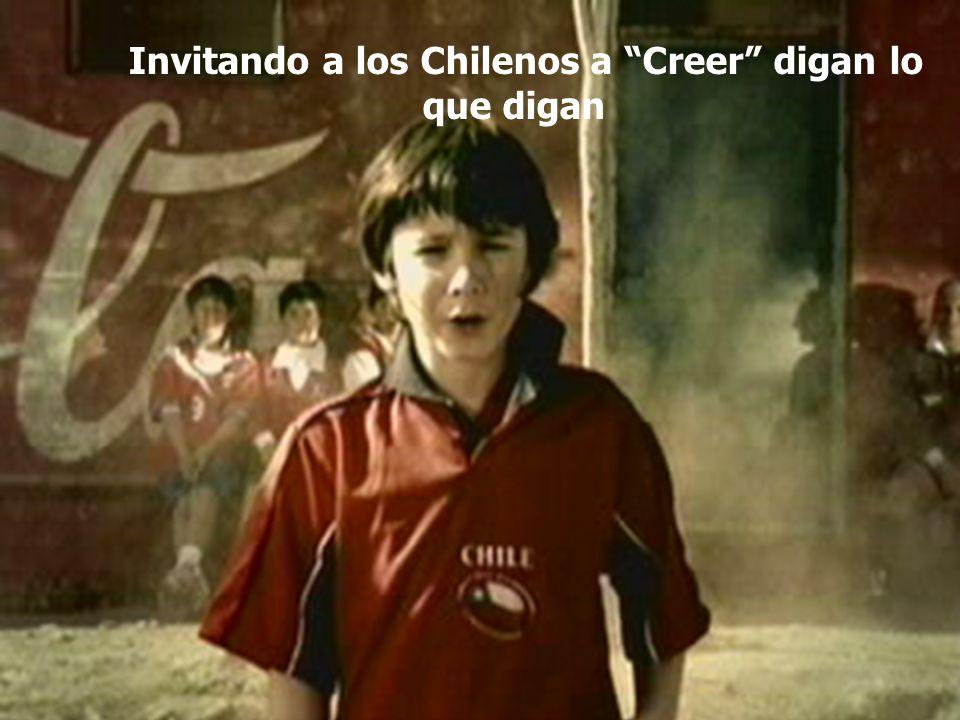 Invitando a los Chilenos a Creer digan lo que digan