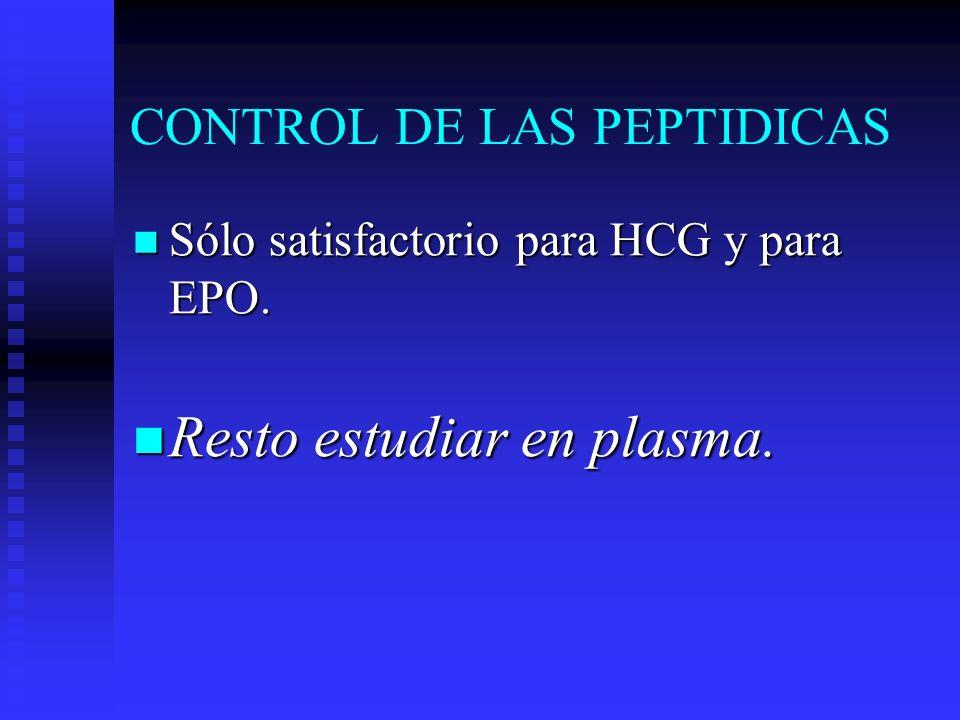 CONTROL DE LAS PEPTIDICAS Sólo satisfactorio para HCG y para EPO.