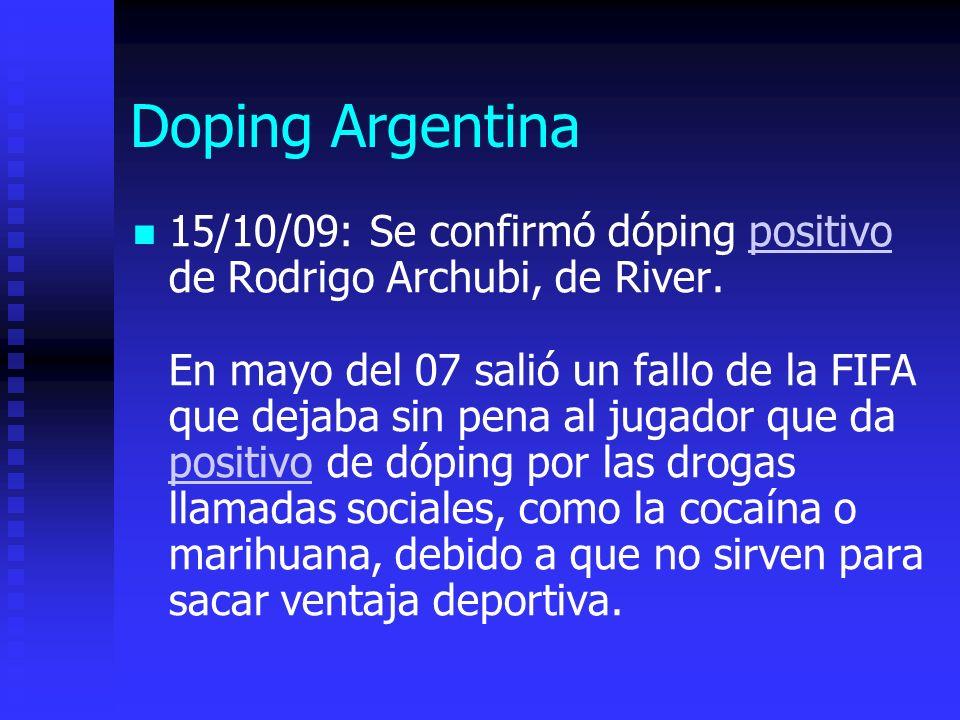 Doping Argentina 15/10/09: Se confirmó dóping positivo de Rodrigo Archubi, de River.