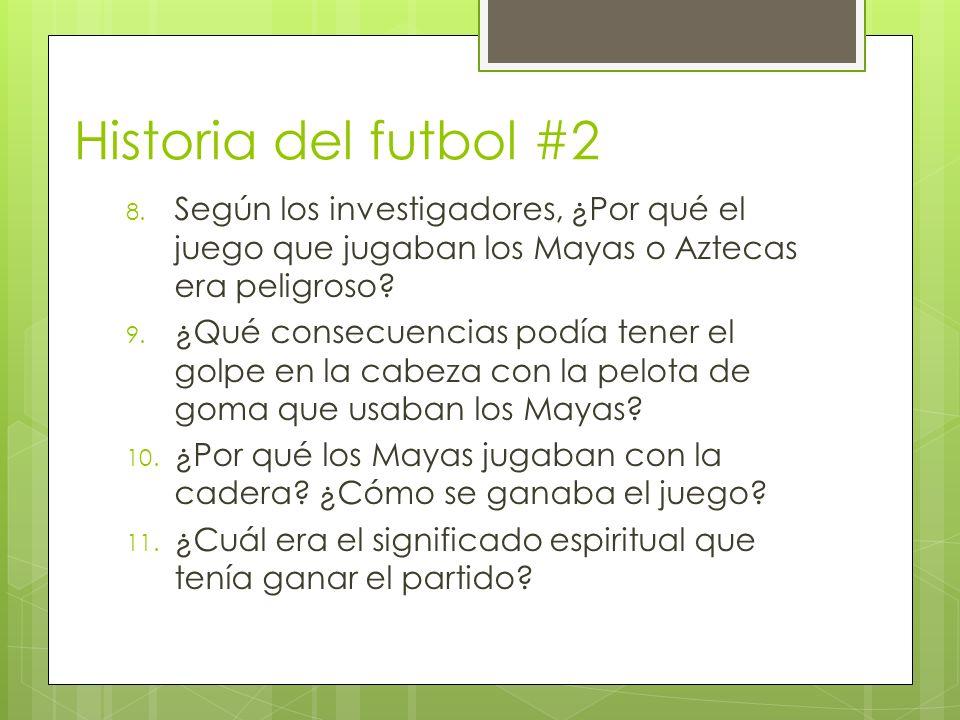 Historia del futbol #2 8.