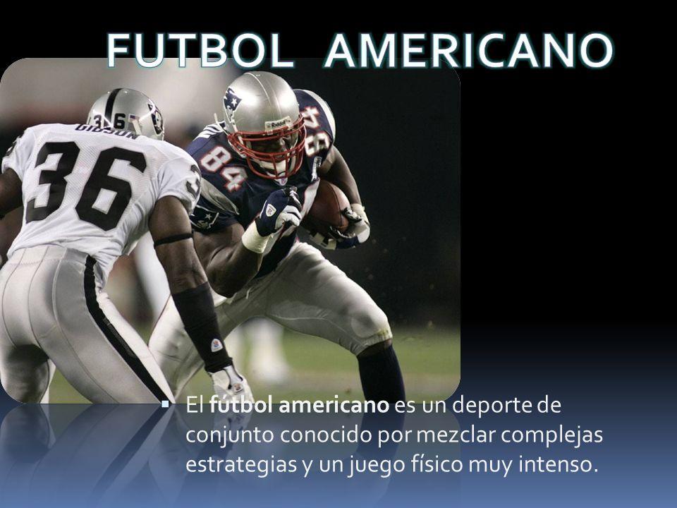 El fútbol americano es un deporte de conjunto conocido por mezclar complejas estrategias y un juego físico muy intenso.
