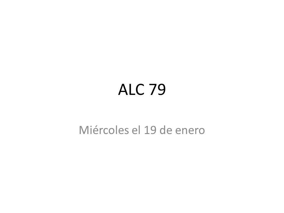 ALC 79 Miércoles el 19 de enero