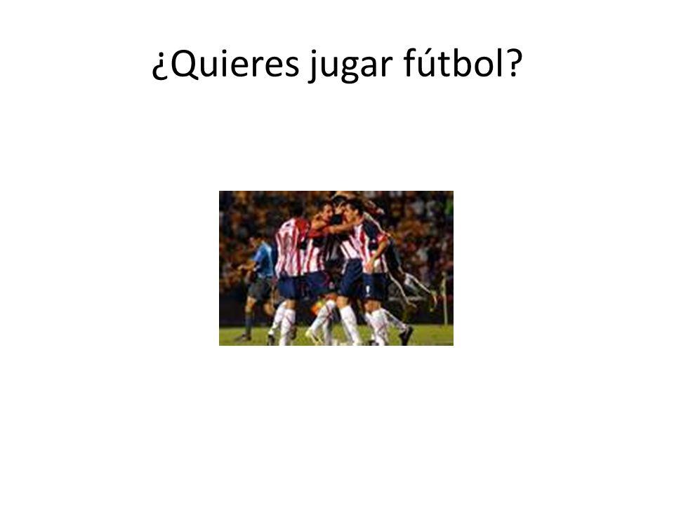 ¿Quieres jugar fútbol