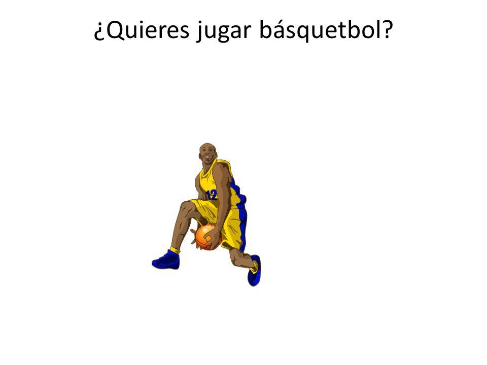 ¿Quieres jugar básquetbol