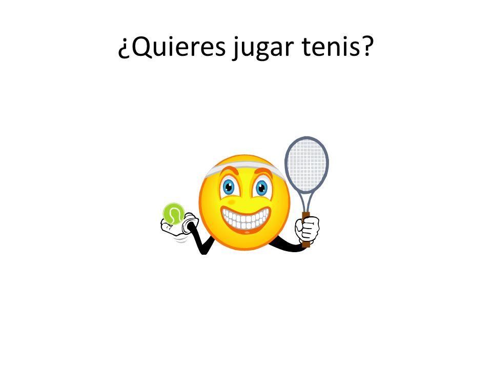 ¿Quieres jugar tenis