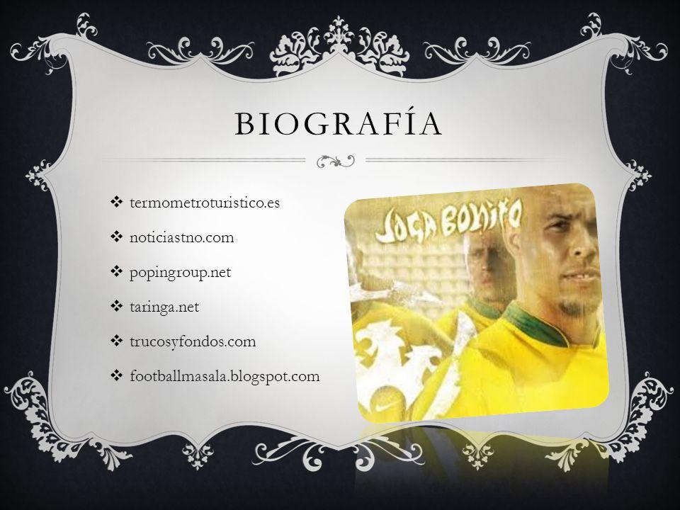 BIOGRAFÍA termometroturistico.es noticiastno.com popingroup.net taringa.net trucosyfondos.com footballmasala.blogspot.com