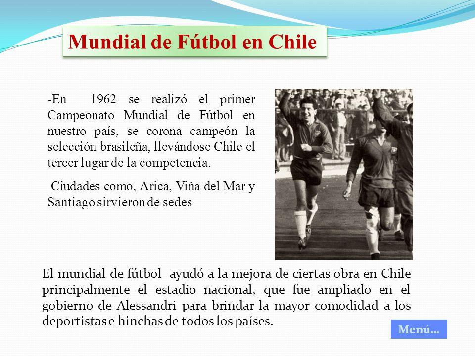 Mundial de Fútbol en Chile - En 1962 se realizó el primer Campeonato Mundial de Fútbol en nuestro país, se corona campeón la selección brasileña, llev