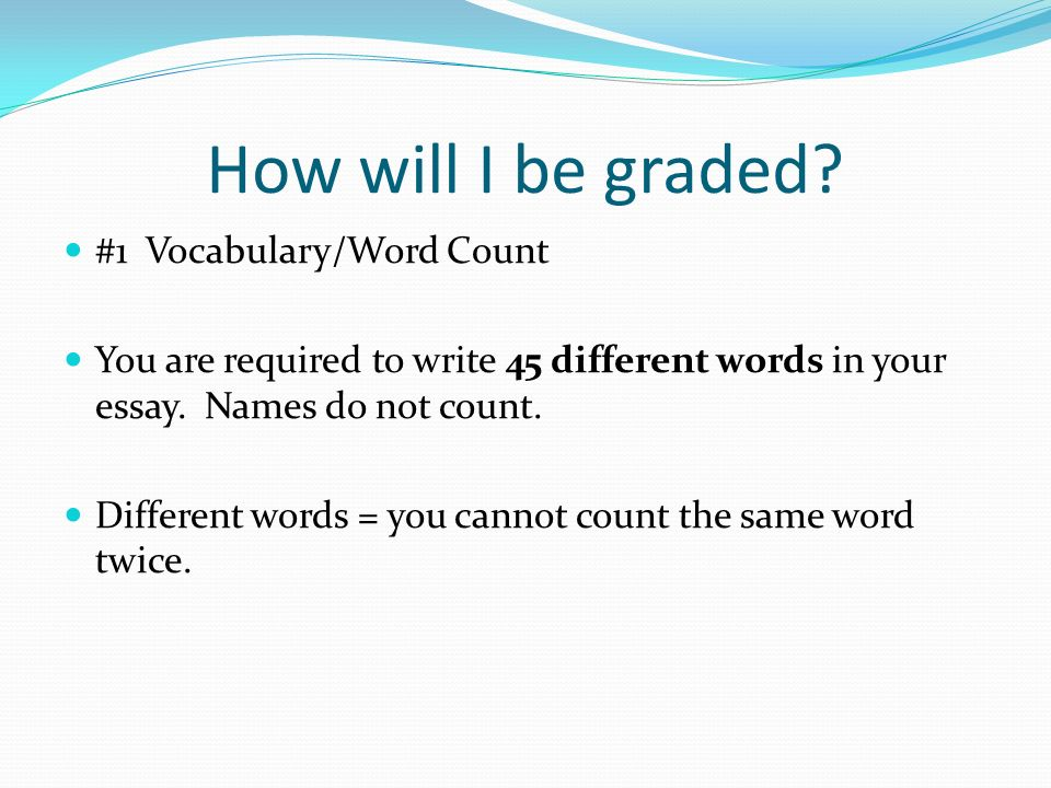 For most that would mean you need to write 10 – 15 sentences per writing topic.