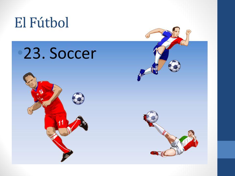 El Fútbol 23. Soccer
