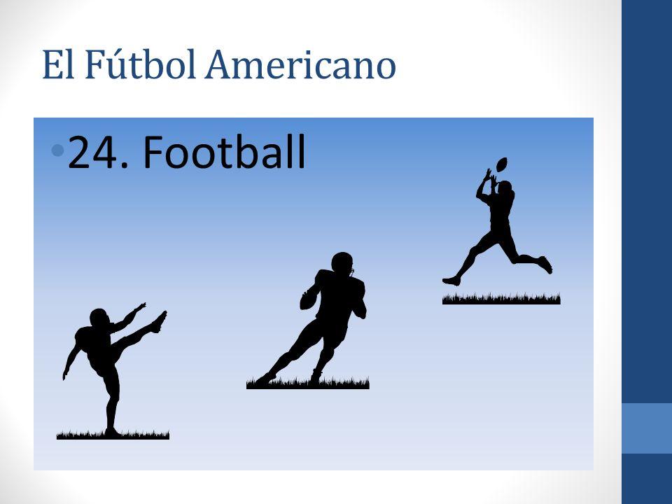 El Fútbol Americano 24. Football