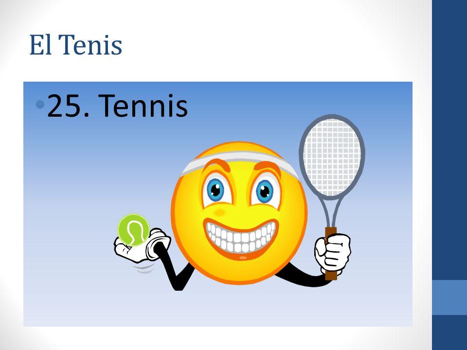 El Tenis 25. Tennis