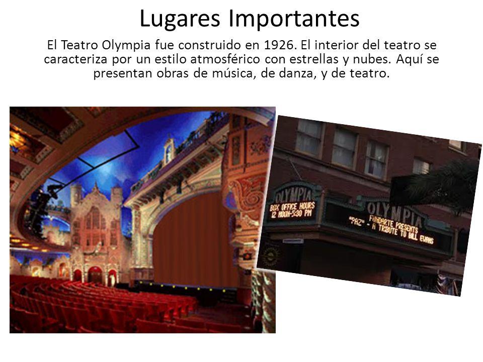 Lugares Importantes El Teatro Olympia fue construido en 1926. El interior del teatro se caracteriza por un estilo atmosférico con estrellas y nubes. A