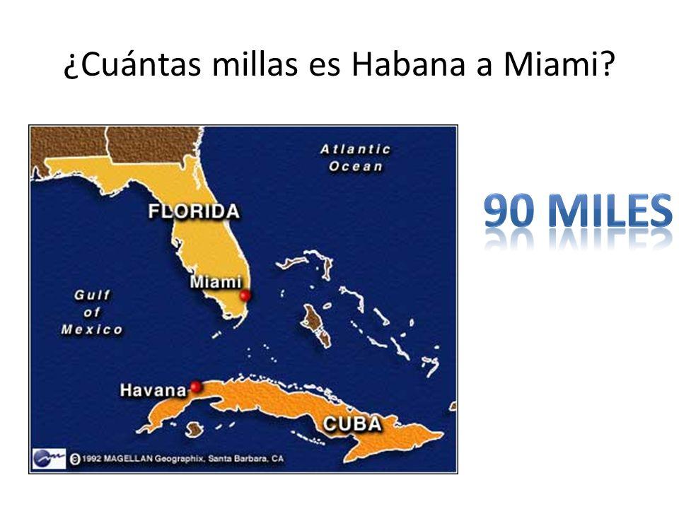 ¿Cuántas millas es Habana a Miami?