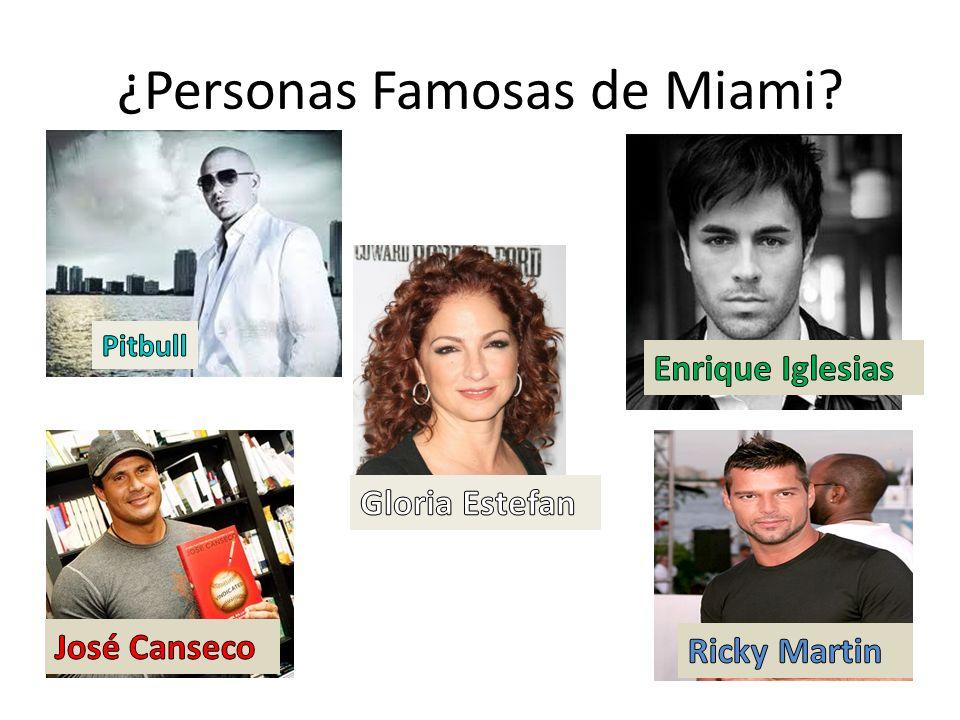¿Personas Famosas de Miami?