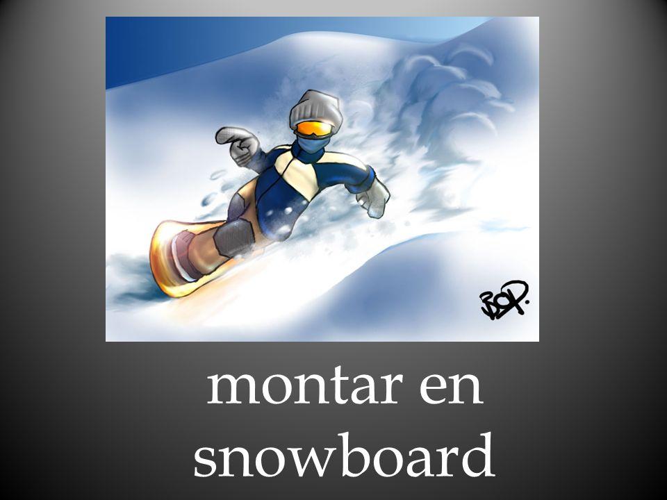 montar en snowboard