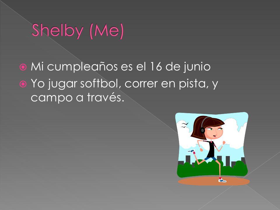 Mi cumpleaños es el 16 de junio Yo jugar softbol, correr en pista, y campo a través.