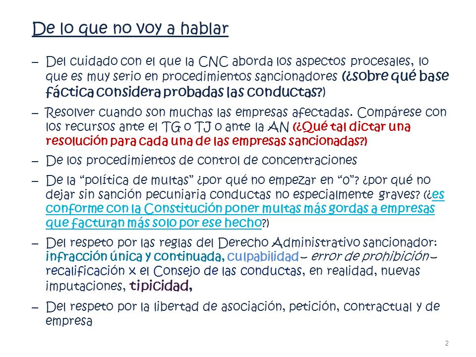 De lo que no voy a hablar – Del cuidado con el que la CNC aborda los aspectos procesales, lo que es muy serio en procedimientos sancionadores (¿sobre